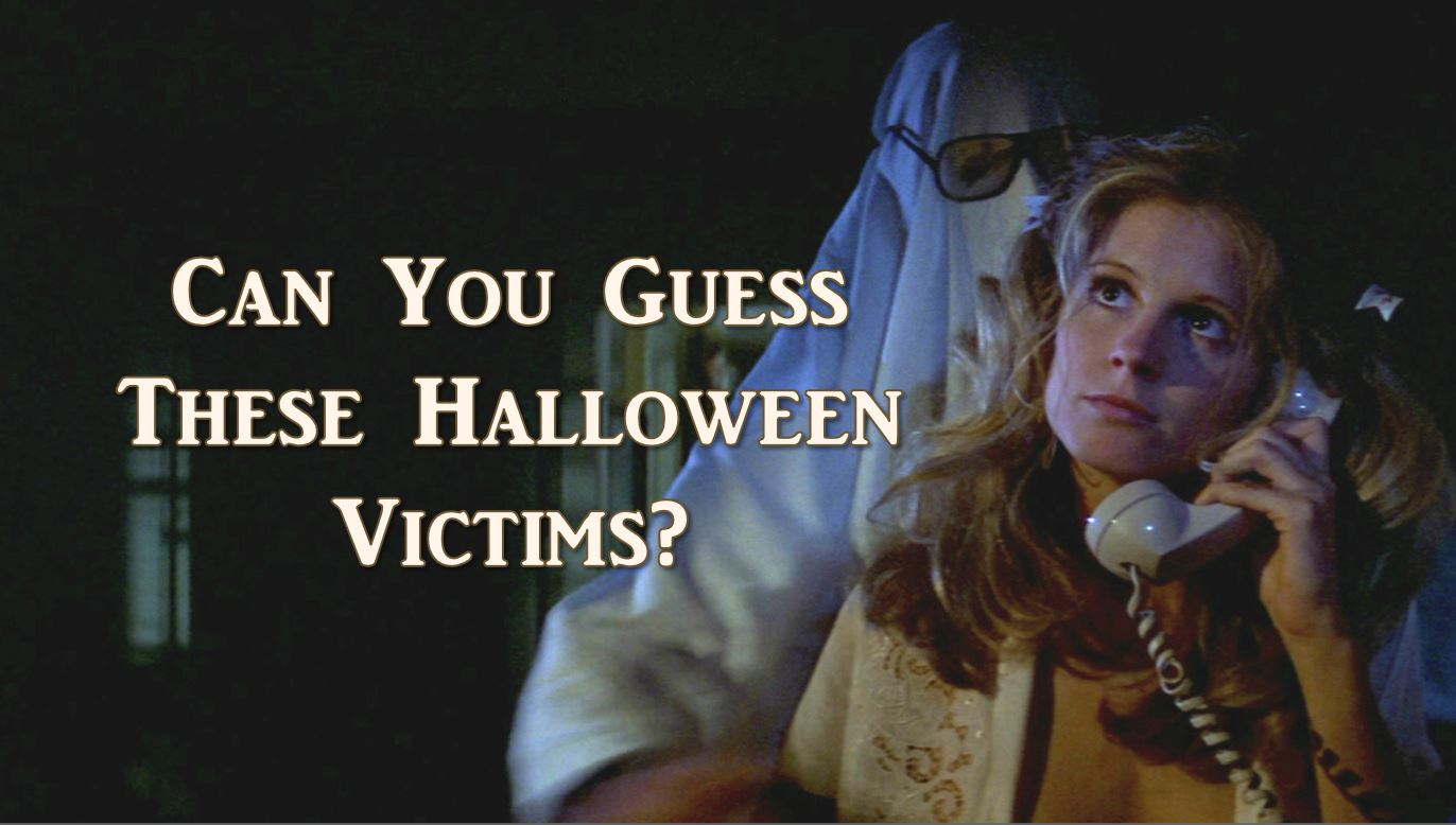 halloween quiz: can you name these victims? | horror geek life